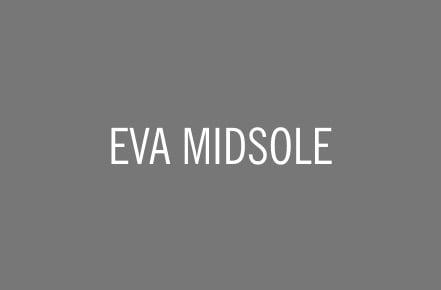 EVA MIDSOLE.