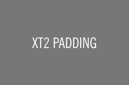 XT2® PADDING.