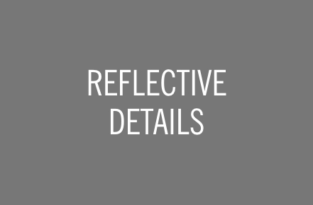 REFLECTIVE DETAILS.